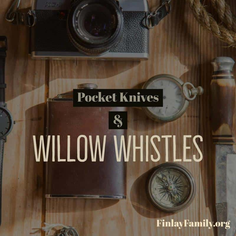 Pocket Knives and Willow Whistles -- Finlay Family Genealogy